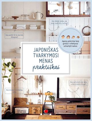 Japoniškas tvarkymosi menas praktiškai |