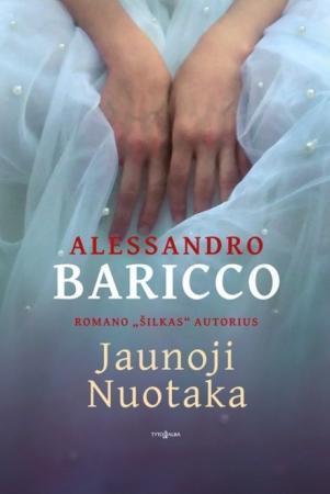 Jaunoji Nuotaka | Alessandro Baricco