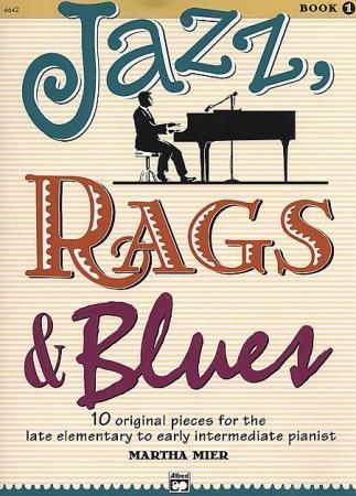 Jazz, Rags & Blues, Book 1 (natos) | Martha Mier