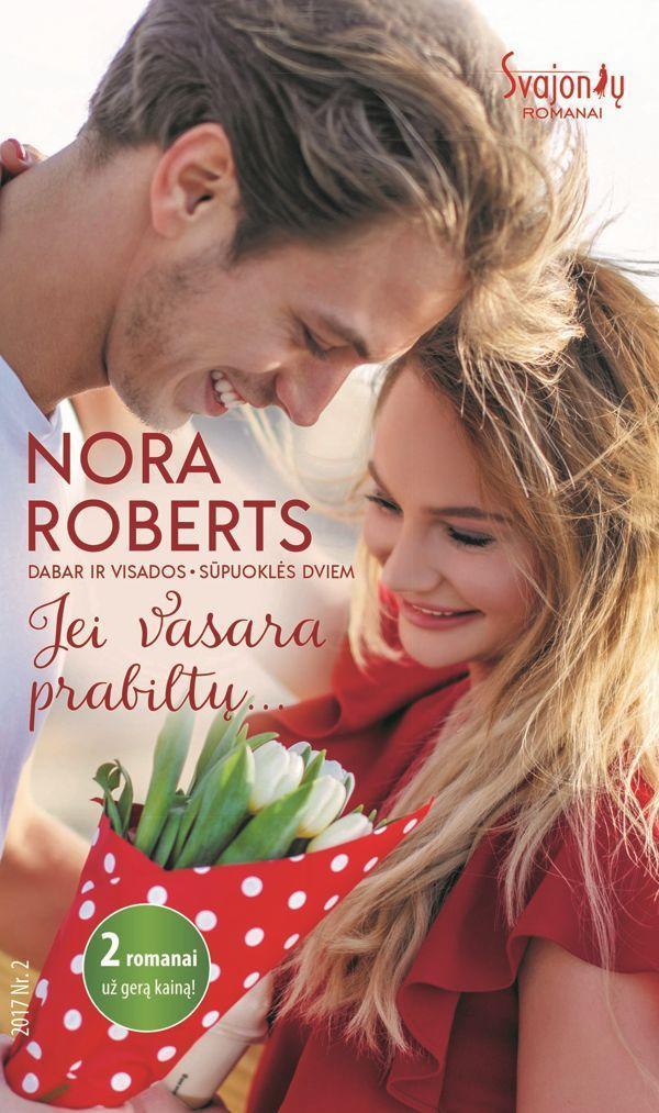 Jei vasara prabiltų...   Nora Roberts