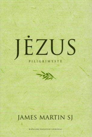 Jėzus. Piligrimystė   James Martin