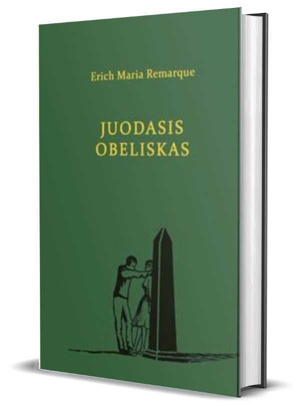 Juodasis obeliskas (Munken Premium) | Erich Maria Remarque