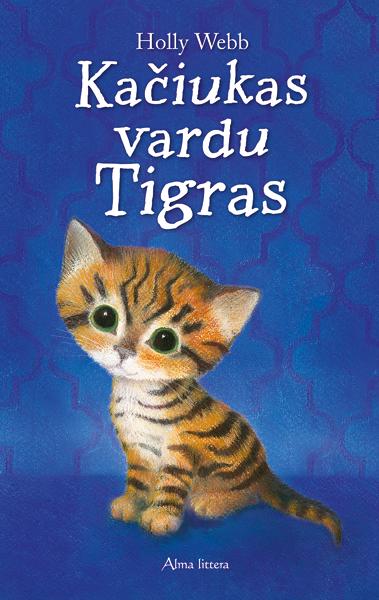 Kačiukas vardu Tigras | Holly Webb