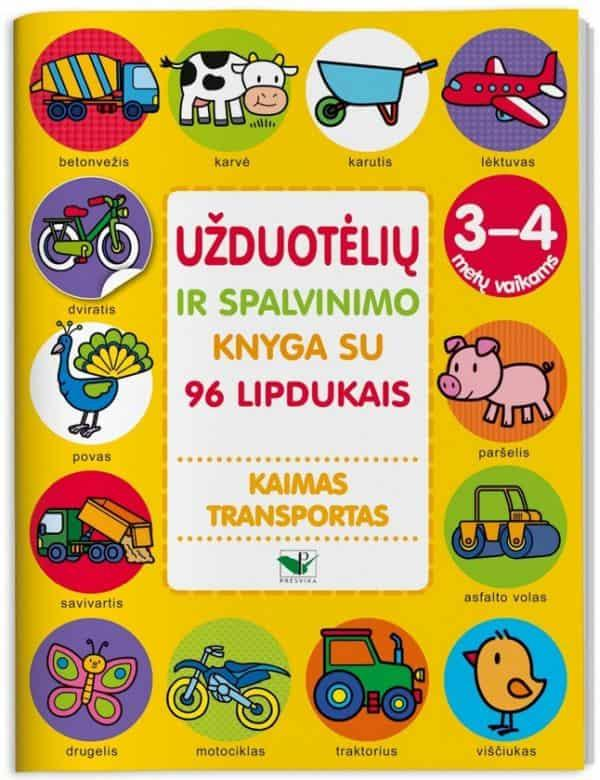 Kaimas. Transportas. Užduotėlių ir spalvinimo knyga su 96 lipdukais (3-4 metų vaikams) |