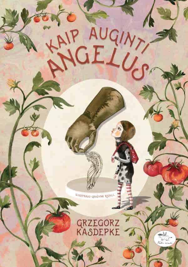 Kaip auginti angelus   Grzegorz Kasdepke