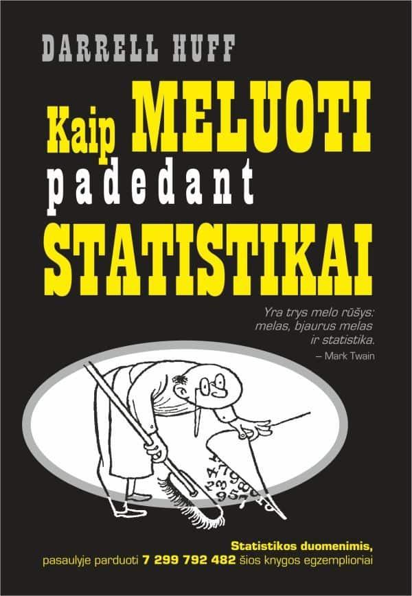 Kaip meluoti padedant statistikai | Darrell Huff