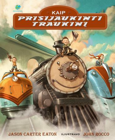 Kaip prisijaukinti traukinį | Jason Carter Eaton, John Rocco