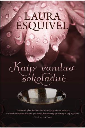 Kaip vanduo šokoladui | Laura Esquivel