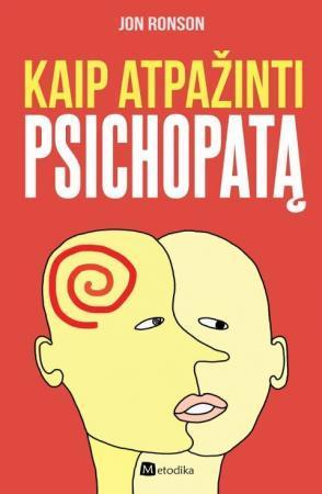 Kaip atpažinti psichopatą | Jon Ronson