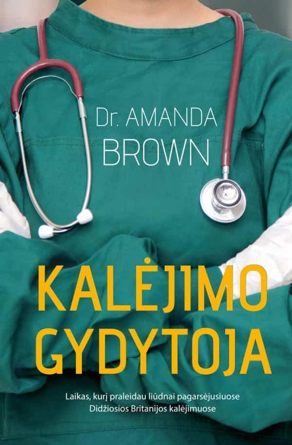 Kalėjimo gydytoja | Amanda Brown