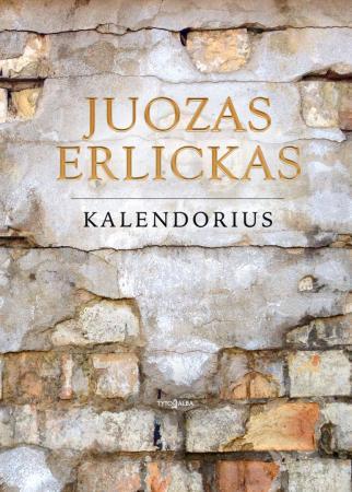Kalendorius | Juozas Erlickas