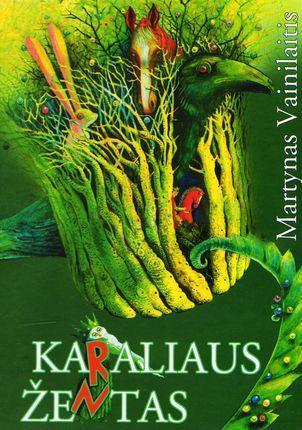 Karaliaus žentas | Martynas Vainilaitis