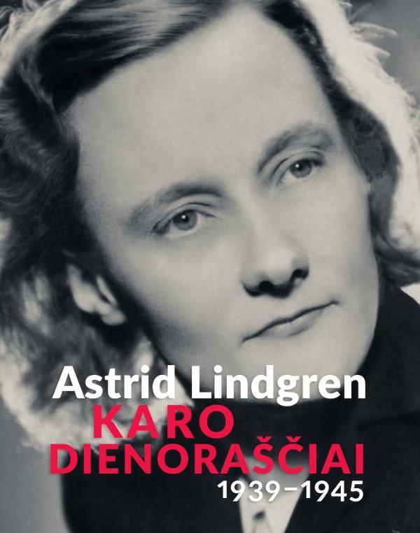 Karo dienoraščiai, 1939-1945 | Astrid Lindgren