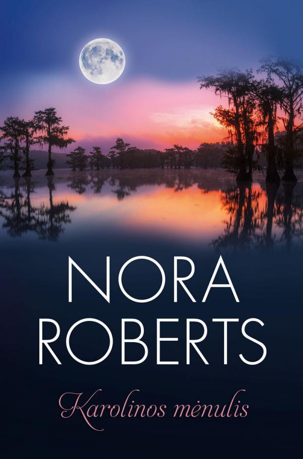 Karolinos mėnulis | Nora Roberts
