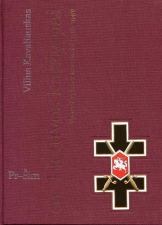 Lietuvos karžygiai. Vyties Kryžiaus kavalieriai (1918-1940), 5 dalis, Pr-Šim   Vilius Kavaliauskas
