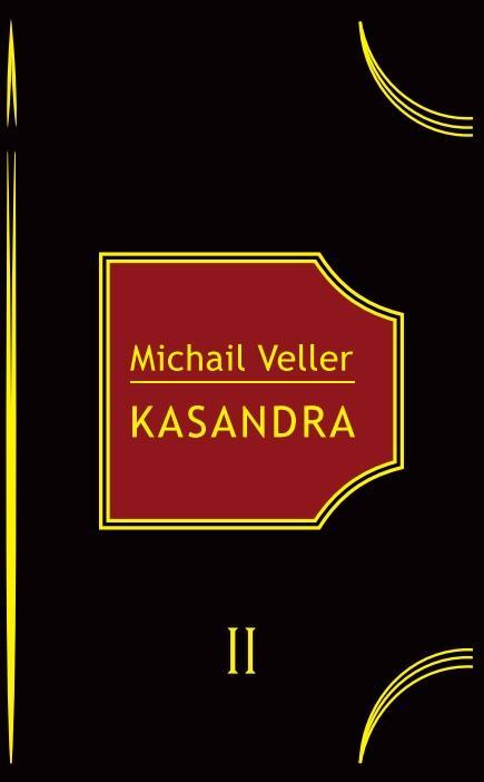 Kasandra | Michail Veller