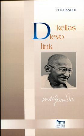 Kelias Dievo link   Mahatma Gandhi