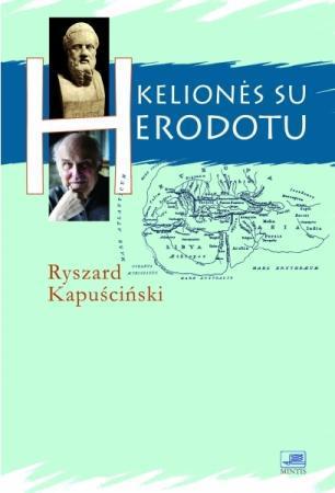 Kelionės su Herodotu | Ryszard Kapuściński