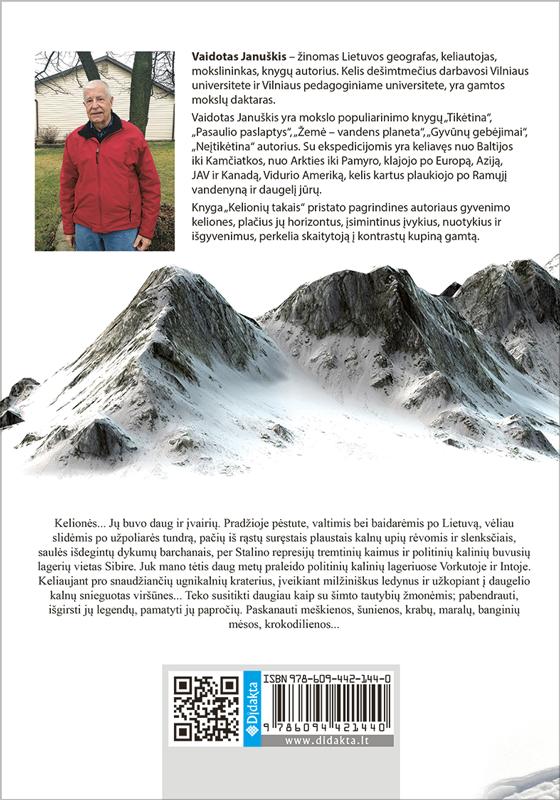 Kelionių takais. Nuo snieguotų viršūnių iki džiunglių | Vaidotas Januškis