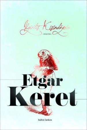 Ilgintis Kisindžerio | Etgar Keret