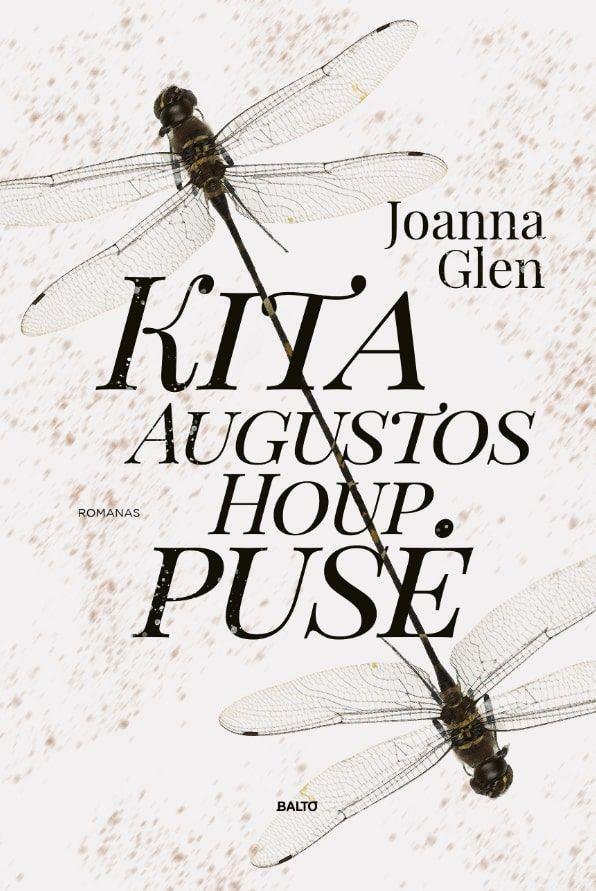Kita Augustos Houp pusė | Joanna Glen