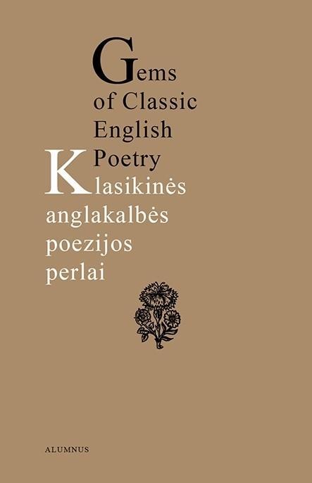 Klasikinės anglakalbės poezijos perlai. Prarastojo rojaus ilgesys   Lionginas Pažūsis