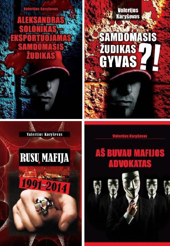 KOMPLEKTAS. Kriminalinės Rusijos kronika. Mafijos advokatas - Valerijus Karyševas (4 knygos) | Valerijus Karyševas