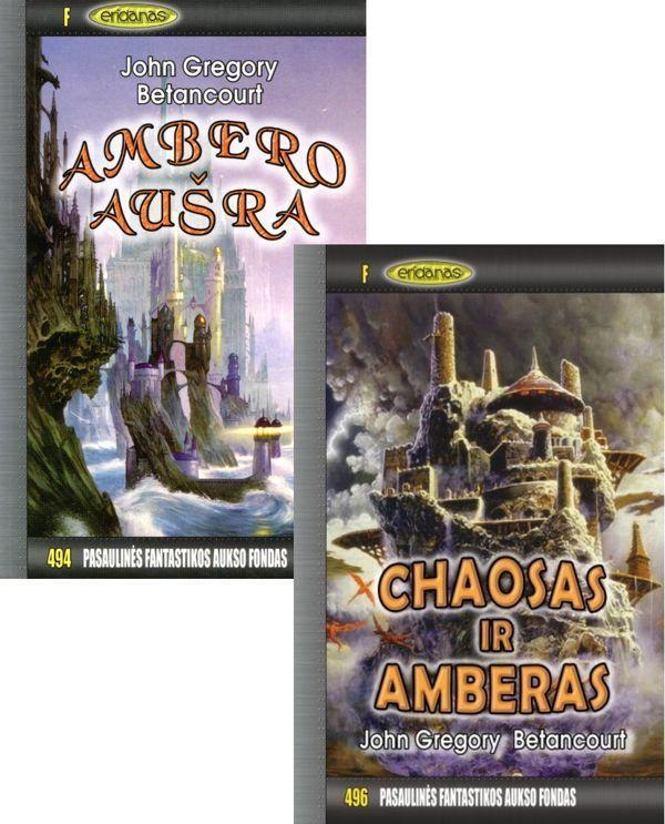 KOMPLEKTAS. Ambero aušra. PFAF-494 + Chaosas ir amberas. PFAF-496 | John Gregory Betancourt