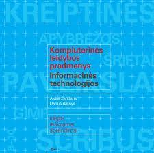 Kompiuterinės leidybos pradmenys. Informacinės technologijos (su DVD) | Aidas Žandaris, Darius Bakšys
