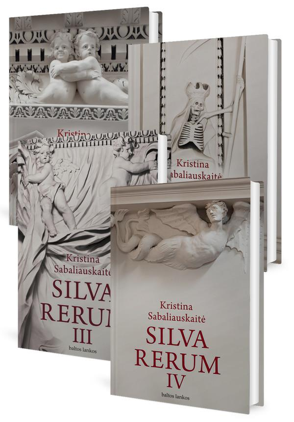 KOMPLEKTAS. Silva Rerum (I, II, III, IV tomai) | Kristina Sabaliauskaitė