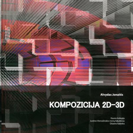Kompozicija 2D-3D | Alvydas Jonaitis