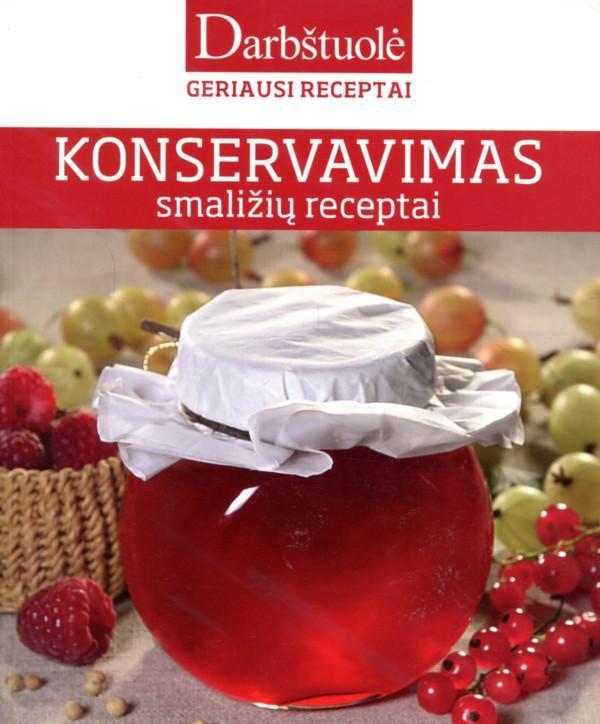 Konservavimas. Smaližių receptai (serija