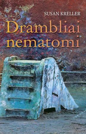 Drambliai nematomi | Susan Kreller