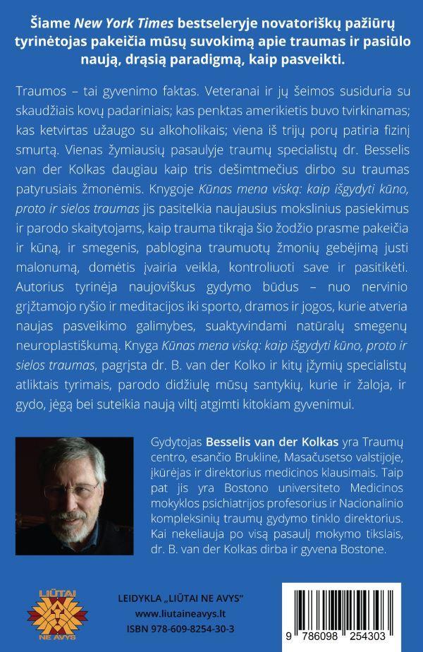 Kūnas mena viską: kaip išgydyti kūno, proto, ir sielos traumas | Bessel van der Kolk