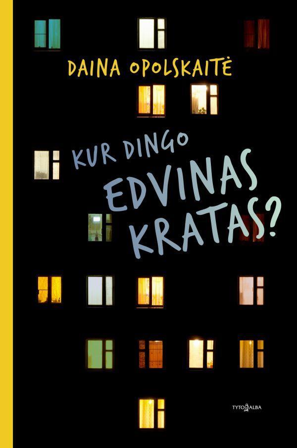 Kur dingo Edvinas Kratas | Daina Opolskaitė