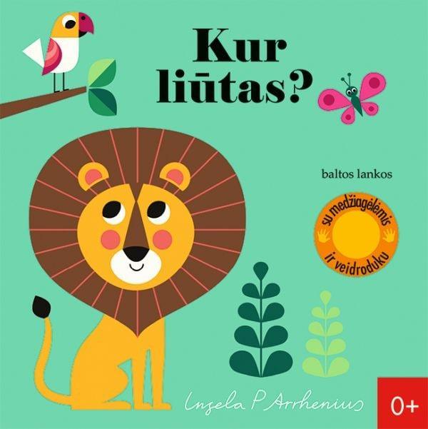 Kur liūtas?   Ingela P Arrhenius