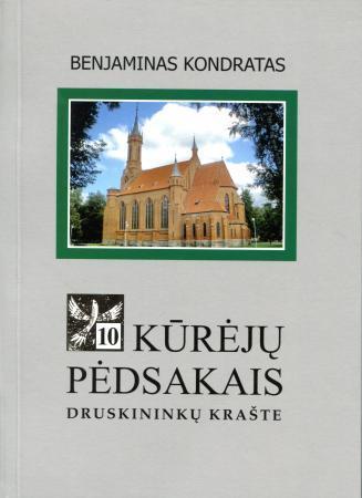 Kūrėjų pėdsakais Druskininkų krašte, 10 knyga   Benjaminas Kondratas