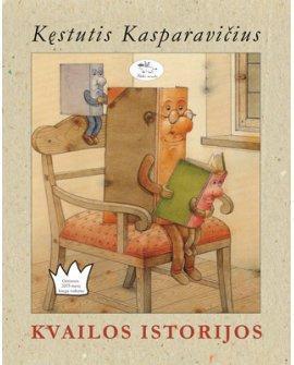 Kvailos istorijos   Kęstutis Kasparavičius