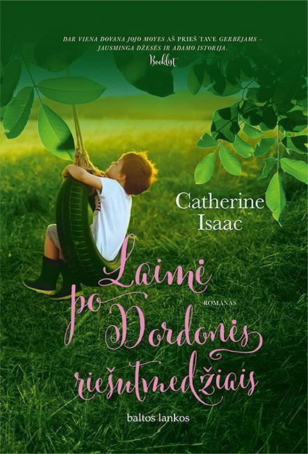 Laimė po Dordonės riešutmedžiais | Catherine Isaac