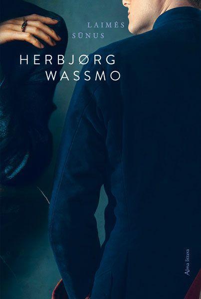 Laimės sūnus (2-oji trilogijos apie Diną knyga) | Herbjorg Wassmo