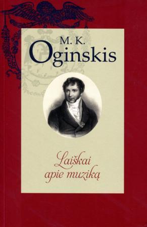 Laiškai apie muziką | Mykolas Kleopas Oginskis