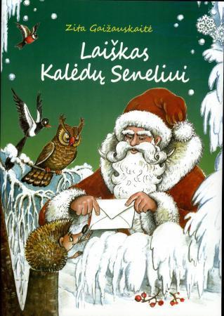 Laiškas Kalėdų seneliui | Zita Gaižauskaitė