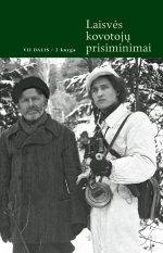 Laisvės kovotojų prisiminimai, VII dalis, 2 knyga | Sud. Romas Kaunietis