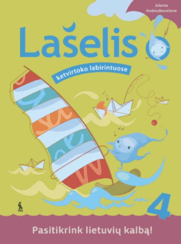 Lašelis ketvirtoko labirintuose. Pasitikrink lietuvių kalbą! | Jolanta Andriuškevičienė