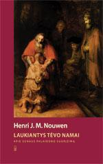 Laukiantys Tėvo namai   Henri J. M. Nouwen