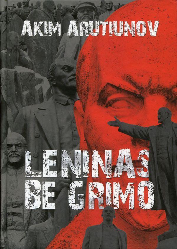 Leninas be grimo | Akim Arutiunov