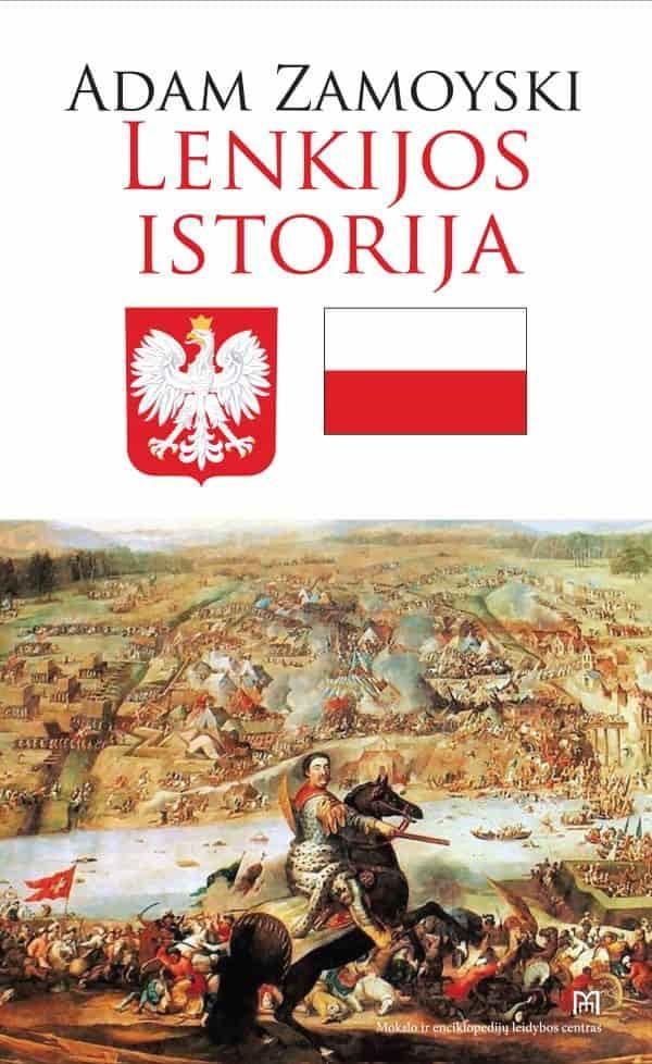 Lenkijos istorija   Adam Zamoyski