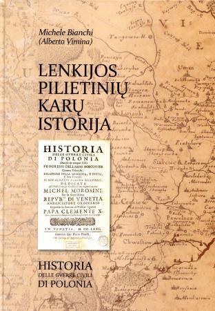 Lenkijos pilietinių karų istorija | Michele Bianchi (Alberto Vimina)