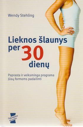 Lieknos šlaunys per 30 dienų | Wendy Stehling