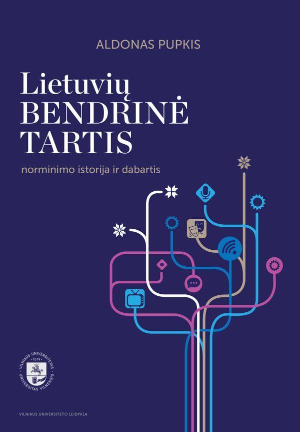 Lietuvių bendrinė tartis: norminimo istorija ir dabartis   Aldonas Pupkis